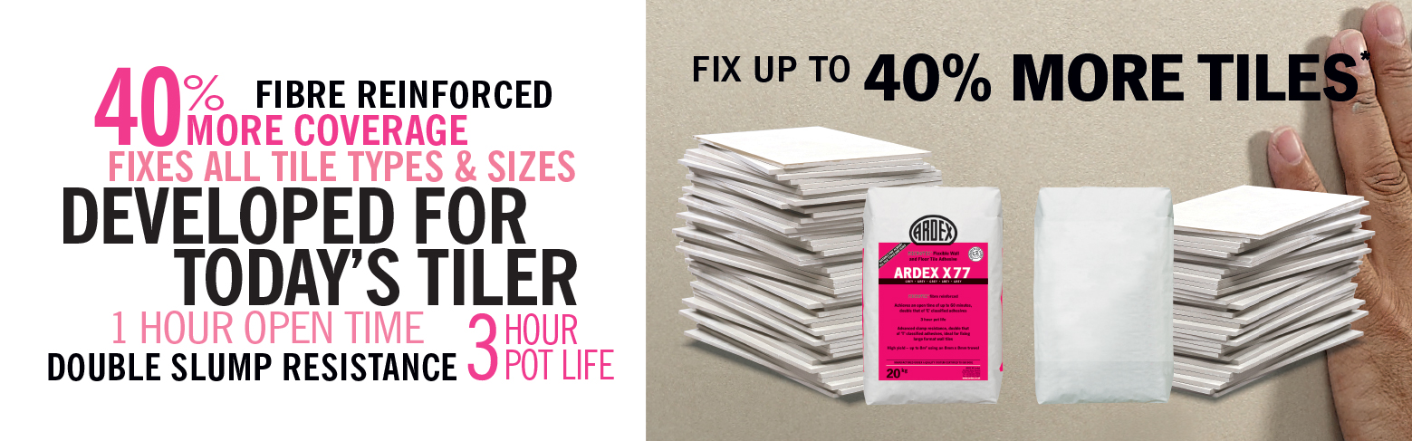 ARDEX X 77 Tiling Adhesive Banner